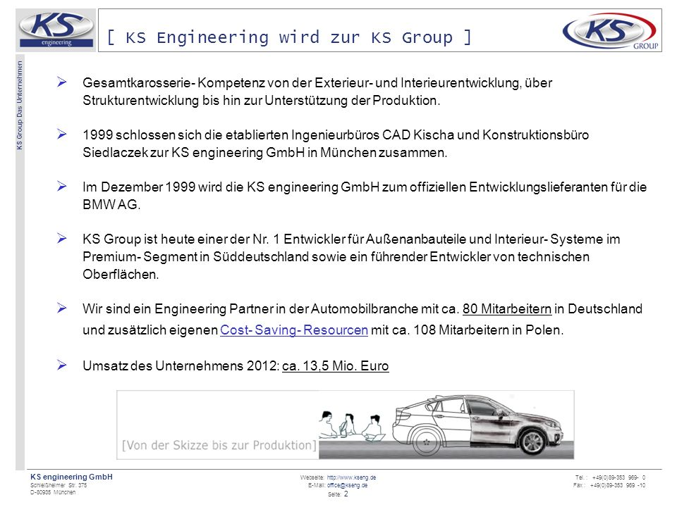 [ KS Engineering wird zur KS Group ]